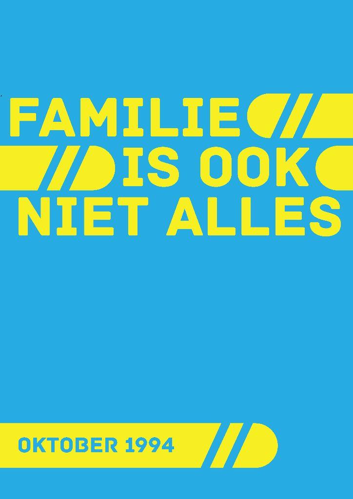 Familie Is Ook Niet Alles